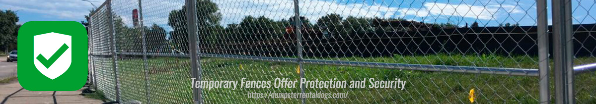 Temporary Fences Offer Protection and Security