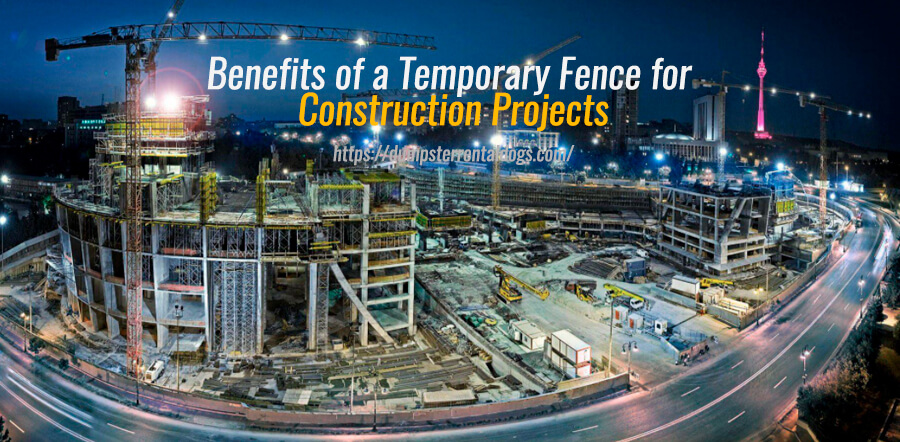 Benefits of a Temporary Fence for Construction Projects