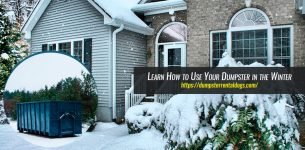 Learn How to Use Your Dumpster in the Winter